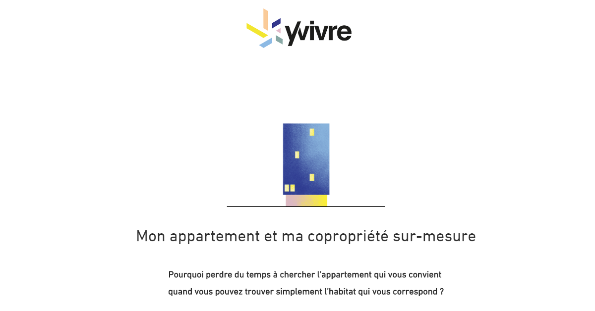 Yvivre Startup Immobilier Rent Chasseurs Immobilier Neuf Rythme Vie